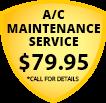 A/C Maintenance Service $59.95